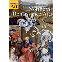Northern Renaissance Art (Oxford History of Art) (English Edition)