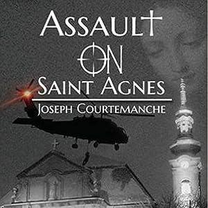 Assault on Saint Agnes Audiobook