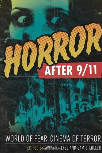 Horror after 9/11: World of Fear, Cinema of Terror pdf