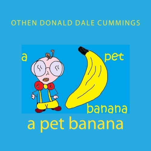 A pet banana by Brand: CreateSpace Independent Publishing Platform