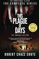 This Plague of Days, Omnibus Edition: The Complete Series Paperback