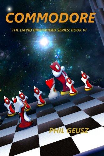 Read Online Commodore (The David Birkenhead Saga) (Volume 6) PDF