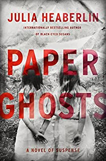 Book Cover: Paper Ghosts: A Novel of Suspense