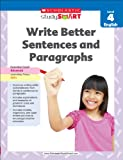 Write Better Sentences and Paragraphs, Linda B. Ross, 9810752628