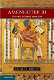 img - for Amenhotep III: Egypt's Radiant Pharaoh by Arielle P. Kozloff (2012-02-20) book / textbook / text book