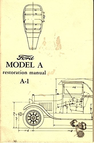 1930 Ford Roadster - Ford Model A Restoration Manual A-1