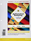 Mathematical Reasoning for Elementary Teachers, Books a la Carte Edition 7th Edition