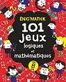 Enig'mathik : 101 jeux logiques et mathématiques par Moore