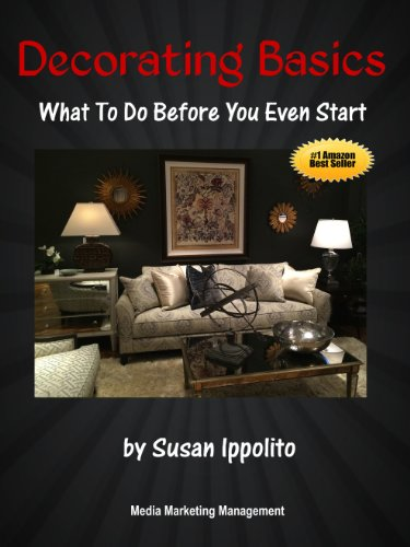 Decorating Basics: What To Do Before You Even Start - Kindle ...