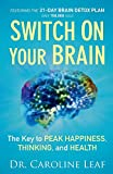 Switch On Your Brain: The Key to Peak