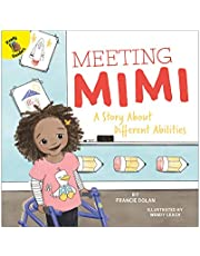 Meeting Mimi: A Story About Different Abilities Children's Book―PreK-Grade 2 Interactive Book About Diversity With Illustrations, Vocabulary, Reading ... (24 pgs) (Playing and Learning Together)