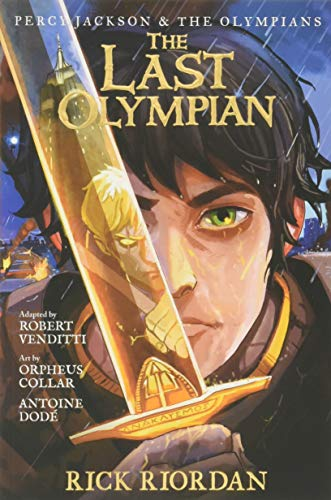 Percy Jackson and the Olympians The Last Olympian: The Graphic Novel (Percy Jackson & the Olympians) (Percy Jackson Battle Of The Labyrinth Summary)
