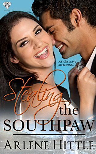 Stealing the Southpaw (All's Fair in Love & Baseball Book 5) by [Hittle, Arlene]