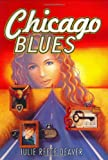 Chicago Blues, Julie Reece Deaver, 0060246758