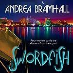 Swordfish | Andrea Bramhall