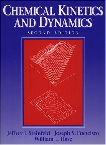Best chemical kinetics and dynamics 2nd edition list