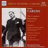 Enrico Caruso: The Complete Recordings, Vol. 9