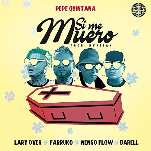 ... Si Me Muero (feat. Farruko, La.