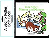 Tom Kitten Mittens and Moppet, Beatrix Potter, 0723235856