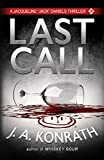 "Last Call - A Thriller (Jacqueline ""Jack"" Daniels Mysteries Book 10)"