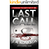"""Last Call - A Thriller (Jacqueline """"Jack"""" Daniels Mysteries Book 10)"""