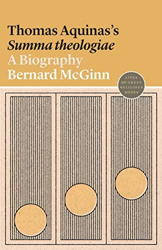 Thomas Aquinas's Summa theologiae: A Biography (Lives of Great Religious Books) por Bernard McGinn