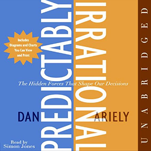 Predictably Irrational: The Hidden Forces That Shape Our Decisions Audiobook [Free Download by Trial] thumbnail