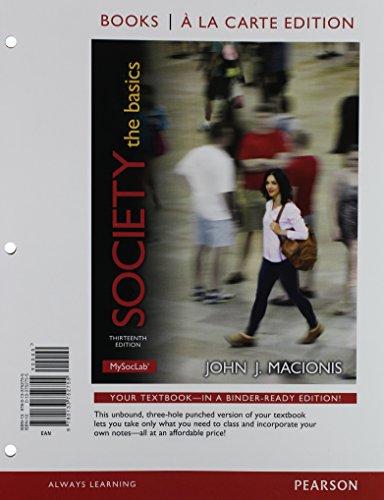 Society: The Basics, Books a la Carte Edition & Sociological Classics: A Prentice Hall Pocket Reader &  NEW MySo