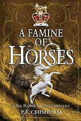 A Famine of Horses: A Sir Robert Carey Mystery (Sir Robert Carey Mysteries Book 1)