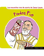 Padre Pio [French Version]
