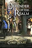 Defender of the Realm (Volume 1)