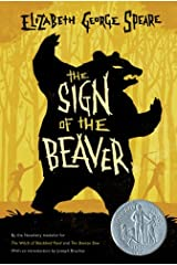 The Sign of the Beaver by Elizabeth George Speare (1983-04-27) Hardcover