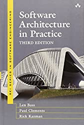 Software Architecture in Practice (3rd Edition) (SEI Series in Software Engineering)