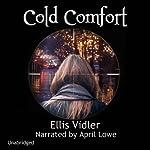Cold Comfort | Ellis Vidler