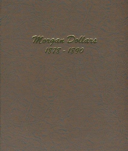 Dansco US Morgan Dollar Coin Album 1878 - 1890 #7178 (1878 Morgan Silver Dollar Coins)
