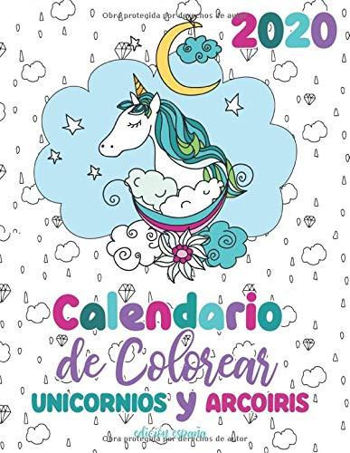 2020 Calendario de Colorear unicornios y arcoiris edición españa ...