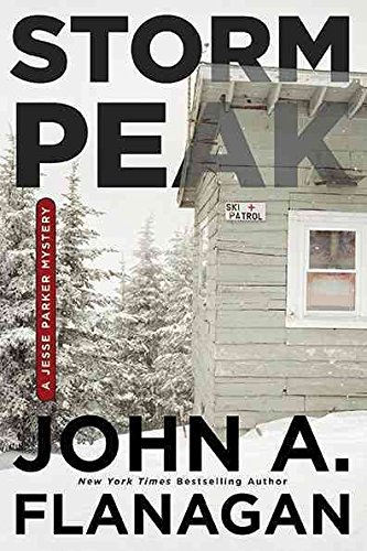 [(Storm Peak : A Jesse Parker Mystery)] [By (author) John Flanagan] published on (February, 2010)