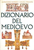 img - for Dizionario del Medioevo. book / textbook / text book