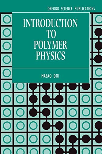 - Introduction to Polymer Physics