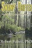 Swamp Drifter, Robert Fulton, 1933678151