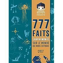 Doc Seven présente 777 faits surprenants sur le monde qui nous entoure (French Edition)