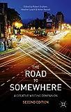 The Road to Somewhere: A Creative Writing Companion