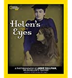 Helen's Eyes: A Photobiography of Annie Sullivan, Helen Keller's Teacher (Photobiographies)