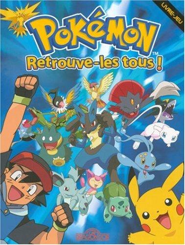 Pokemon Retrouve Les Tous Livre Jeu 9782878813586