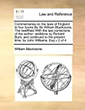 Commentaries on the Laws of England in Four Books by Sir William Blackstone, the Twelfthed with the Last Corrections of the Author, William Blackstone, 1171396724