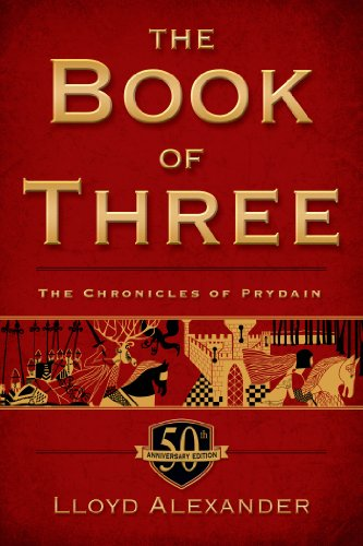 The Book of Three, 50th Anniversary Edition: The Chronicles of Prydain, Book 1