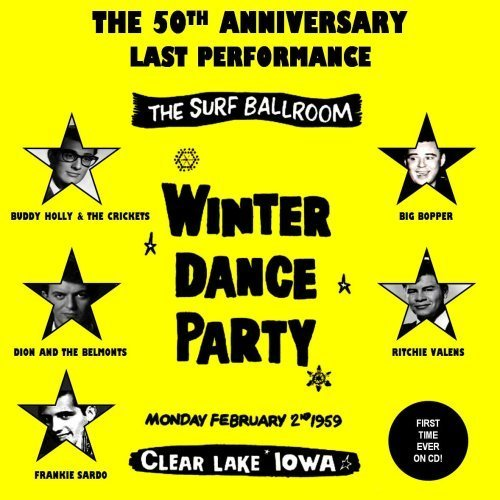 (The 50th Anniversary Last Performance: The Surf Ballroom Winter Dance Party, February 2, 1959 by Buddy Holly)