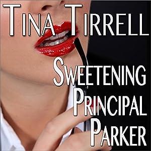 Sweetening Principal Parker Audiobook