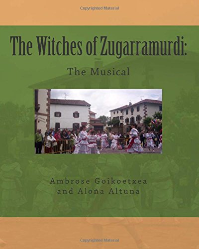 The Witches of Zugarramurdi: The Musical (Volume 1) pdf