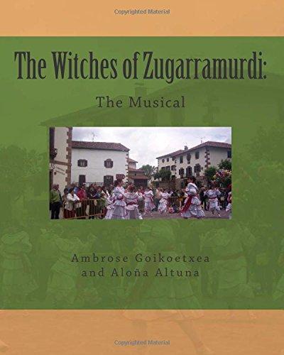 Download The Witches of Zugarramurdi: The Musical (Volume 1) pdf epub